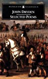 John Dryden - Selected Poems, John Dryden, 0140439145