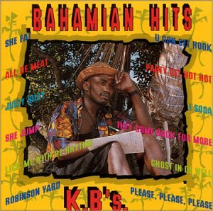 Bahamian Hits - K.B.'s by