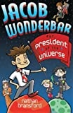 Jacob Wonderbar for President of the Universe (Volume 2)