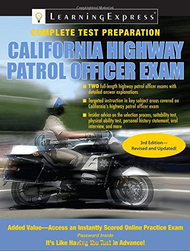 State Highway Patrol - California Highway Patrol Officer Exam (California Highway Patrol Officer Exam (Learning Express))
