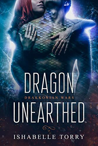 Dragon Unearthed: A Dragon Shifter Scifi Romance (Drakkonian Wars Book 1)