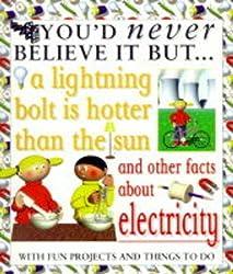 You'd Never Believe it But a Lightning Bolt is Hotter Than the Sun