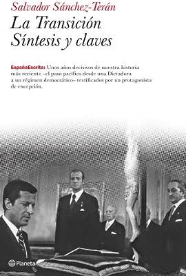 La Transición. Síntesis y claves (España Escrita): Amazon.es: Sánchez-Terán, Salvador: Libros
