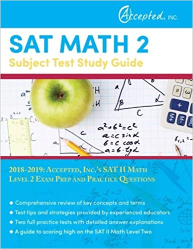 SAT Math 2 Subject Test Study Guide 2018-2019: Accepted, Inc 's SAT