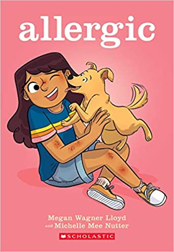 Allergic: A Graphic Novel: Lloyd, Megan Wagner, Nutter, Michelle Mee:  9781338568905: Amazon.com: Books