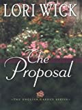 The Proposal, Lori Wick, 1410400654