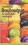 Au pays des macarons par Boulouque
