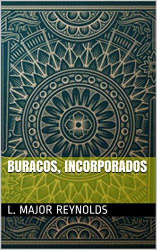 Buracos, Incorporados (Portuguese Edition)