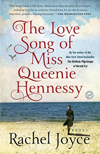 The Love Song of Miss Queenie Hennessy: A Novel cover