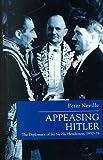 Appeasing Hitler: The Diplomacy of Sir Nevile Henderson, 1937-39 (Studies in Diplomacy)