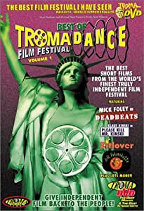 Best of TromaDance Film Festival, Vol. 1