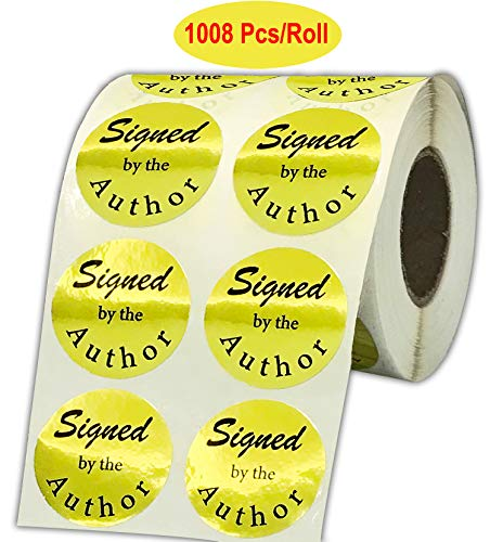 (Signed by The Author Stickers 1008 PCS/Roll - Round Signed Labels - 1.5 Inch Gold Laminated Foil Author Sticker)