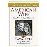 American Wife: A Memoir of Love, War, Faith, and Renewal