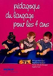 Pédagogie du langage pour les 4 ans