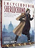 Encyclopedia Sherlockiana: An A-To-Z Guide to the World of the Great Detective