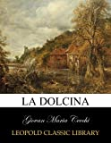 img - for La Dolcina (Italian Edition) book / textbook / text book