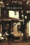 Holbrook, Holbrook Historical Society, 0738535192