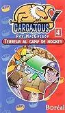 Terreur Au Camp de Hockey: Les Carcajous 4 par MacGregor