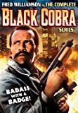 Complete Black Cobra Series ( Black Cobra / Black Cobra 2 / Black Cobra 3: The Manila Connection)