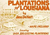 Plantations of Louisiana, Jess De Hart, 0882893386