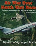 Air War over North Vietnam, Istvan Toperczer, 0897473906