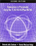 Explorations in Precalculus Using the TI-82/83/83 Plus/85/86, Cochener, Deborah Jolly and Hodge, Bonnie M., 0534381979