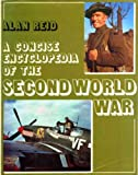 A Concise Encyclopedia of the Second World War, Alan Reid, 0540070041