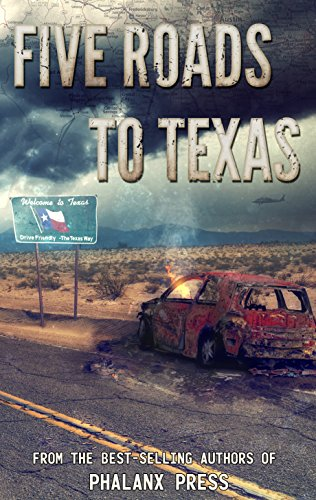 Five Roads To Texas: A Phalanx Press Collaboration by [Lundy, W.J., Parker, Brian, Baker, Rich, Hansen, Joseph, Gamboa, Allen, Press, Phalanx ]