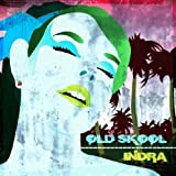 Old Skool by Indra
