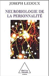 Neurobiologie de la personnalité par Joseph E. LeDoux