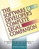 The Software Developer's Complete Legal Companion, Thorne D. Harris, 1559585021