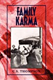 Family Karma, C. S. Thompson, 1441526250
