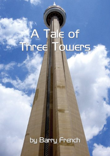 A Tale of Three Towers