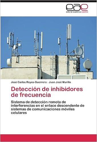 Detección de inhibidores de frecuencia: Amazon.es: Reyes-Guerrero José Carlos, Murillo Juan José: Libros