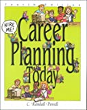 Career Planning Today, Powell, Randall, 078724242X