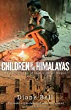 Children of the Himalayas: My Call to the Street Kids of Nepal