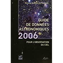 GUIDE DES DONNÉES ASTRONOMIQUES 2006