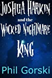 Joshua Harkin and the Wicked Nightmare King