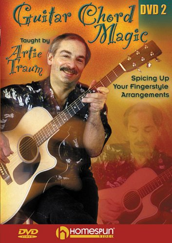 Guitar Chord Magic: Lesson Two: Spicing Up Your Fingerstyle Arrangements