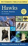A Field Guide to Hawks of North America, William S. Clark, 0395670683