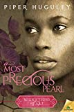 A Most Precious Pearl (Migrations of the Heart)
