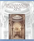 The Humanities through the Arts, Martin, F. David and Jacobus, Lee A., 0070408203