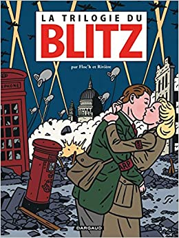 Une amitié singulière - tome 2 - La Trilogie du Blitz ...