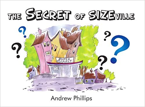 The Secret of Sizeville (Adventures Book 15)