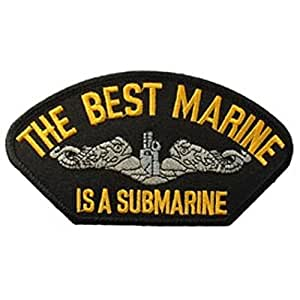 "The Best Marine Is A Submarine Hat Patch 2 3/4"" x5 1/4"""