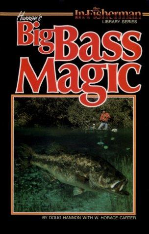 Hannons Big Bass Magic Douglas Hannon 0053038110005 Amazoncom