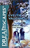 Forest of the Night, Evelyn Vaughn, 0373512139