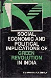 Social, Economic and Political Implications of Green Revolution in India, Hansra, B. S., 8170541352