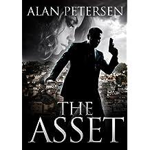 The Asset (A Pete Maddox Thriller Book 1)
