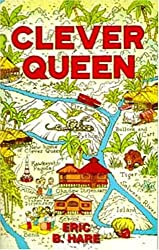 Clever Queen: A Tale of the Jungle and of Devil Worshipers